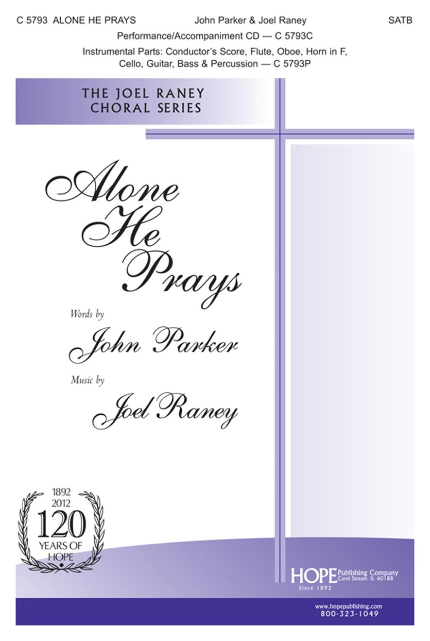 Alone He Prays - SATB Cover Image