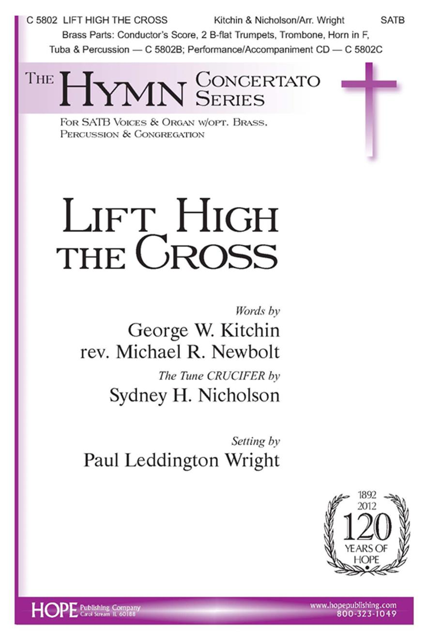 Lift High the Cross - SATB w-opt. Brass and Percussion Cover Image