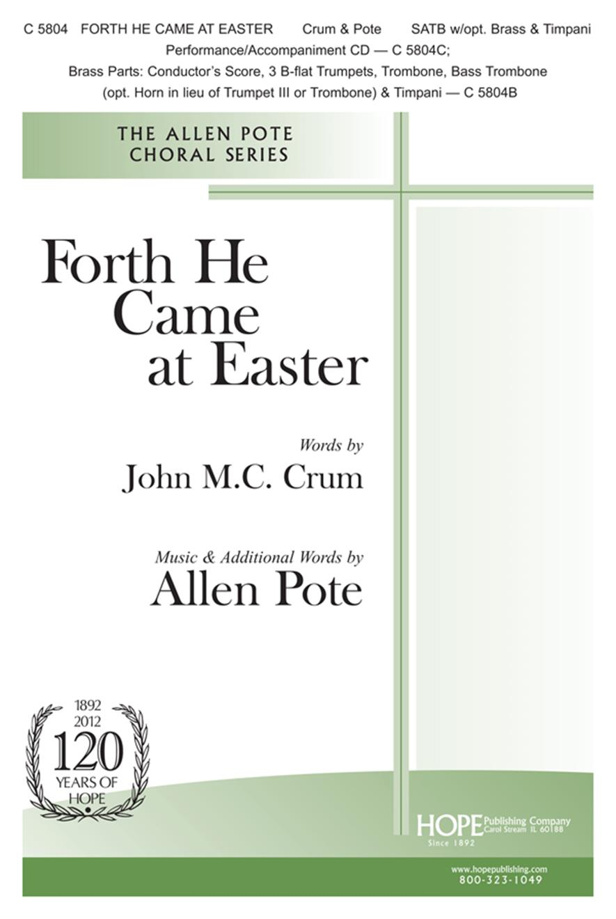 Forth He Came at Easter - SATB w-opt. Brass and Timpani Cover Image