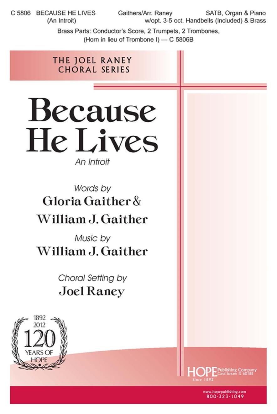 Because He Lives (An Introit) - SATB w-opt. 3-5 Oct. Handbells and Brass Cover Image