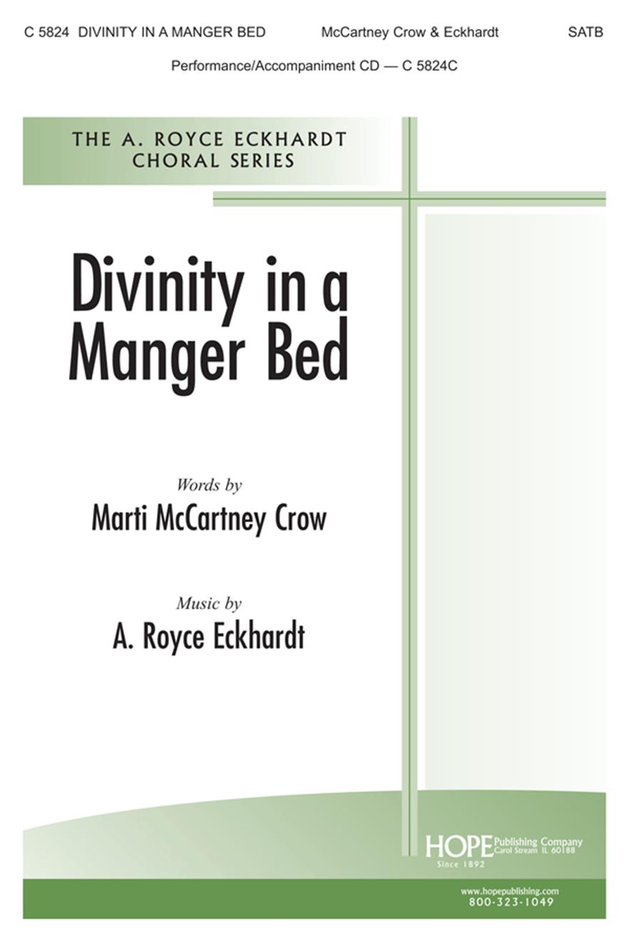 Divinity in a Manger Bed - SATB Cover Image