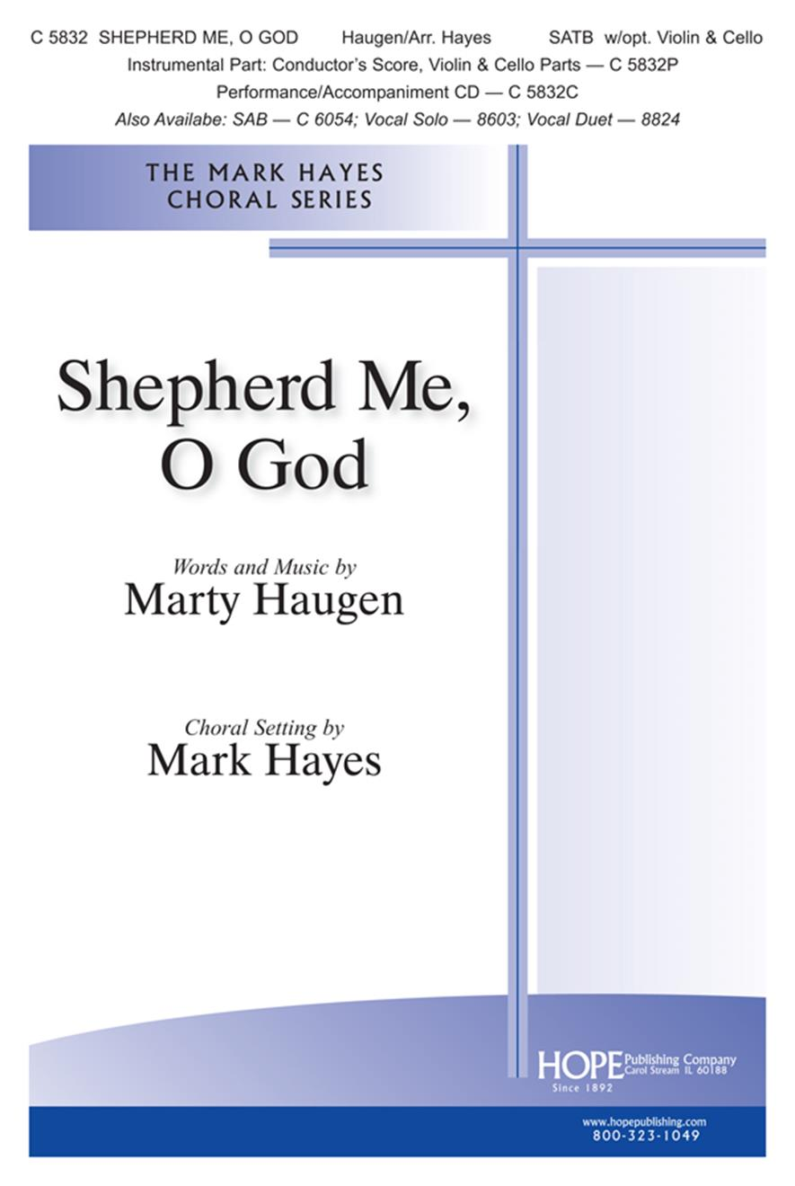 Shepherd Me O God - SATB w-opt. Violin and Cello Cover Image
