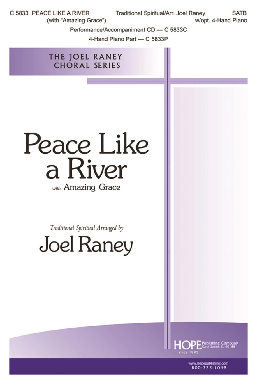 Peace Like a River - SATB w-opt. 4-Hand Piano Cover Image
