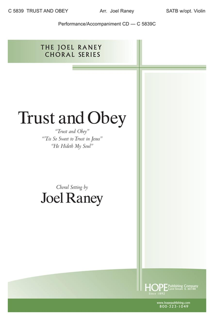 Trust and Obey - SATB w-opt. Violin Cover Image