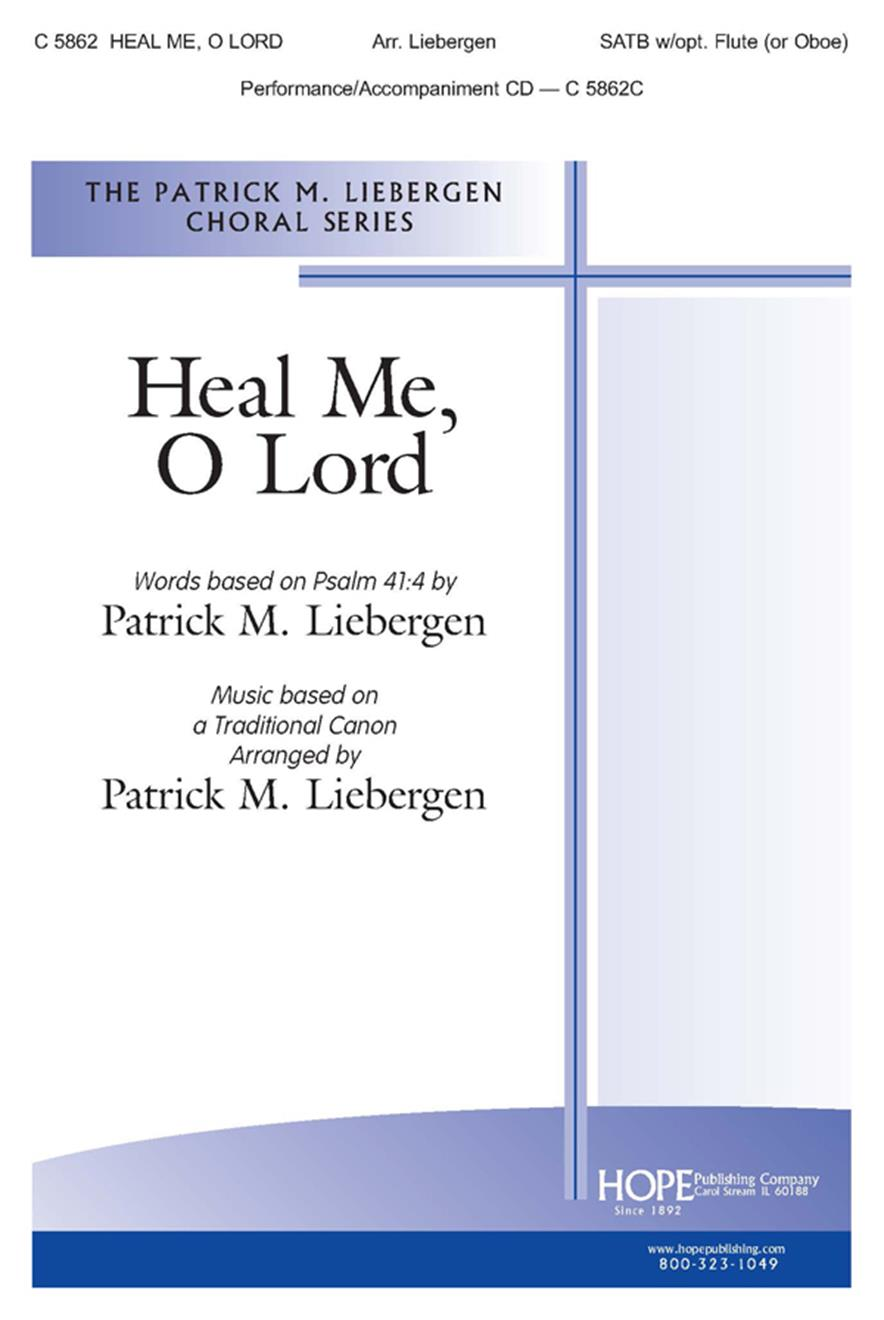 Heal Me O Lord - SATB w-Flute or Oboe Cover Image
