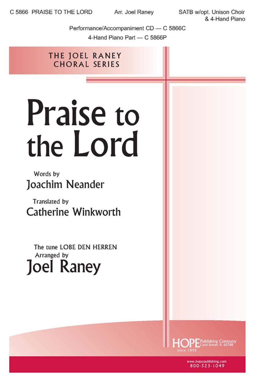 Praise to the Lord - SATB w-opt. Unison Choir and 4-Hand Piano Cover Image