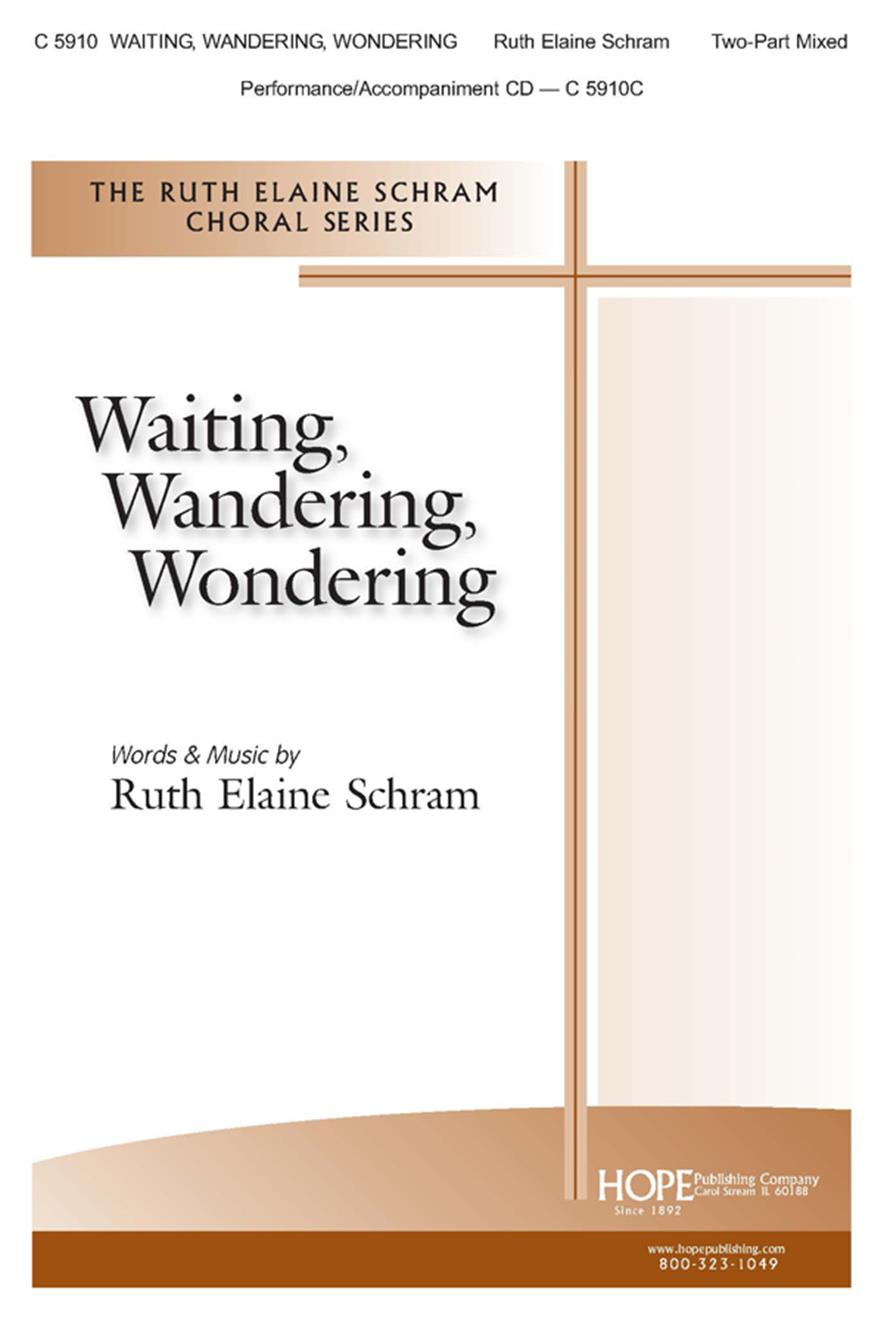 Waiting Wandering Wondering - Two-Part Mixed Cover Image
