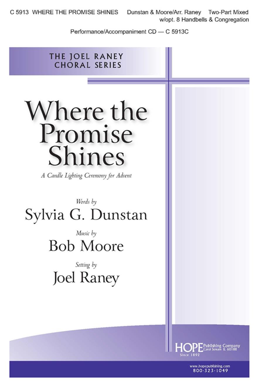 Where the Promise Shines - 2-Part w-opt. 8 Handbells and Cong. Cover Image