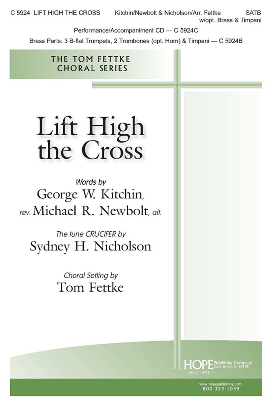 Lift High the Cross - SATB w-opt. Brass and Timpani Cover Image