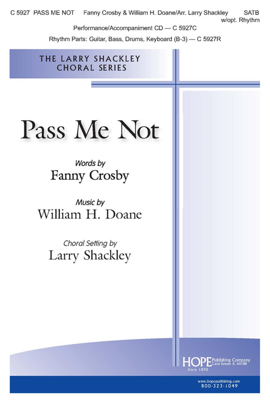 Pass Me Not - SATB w-opt. Rhythm Cover Image