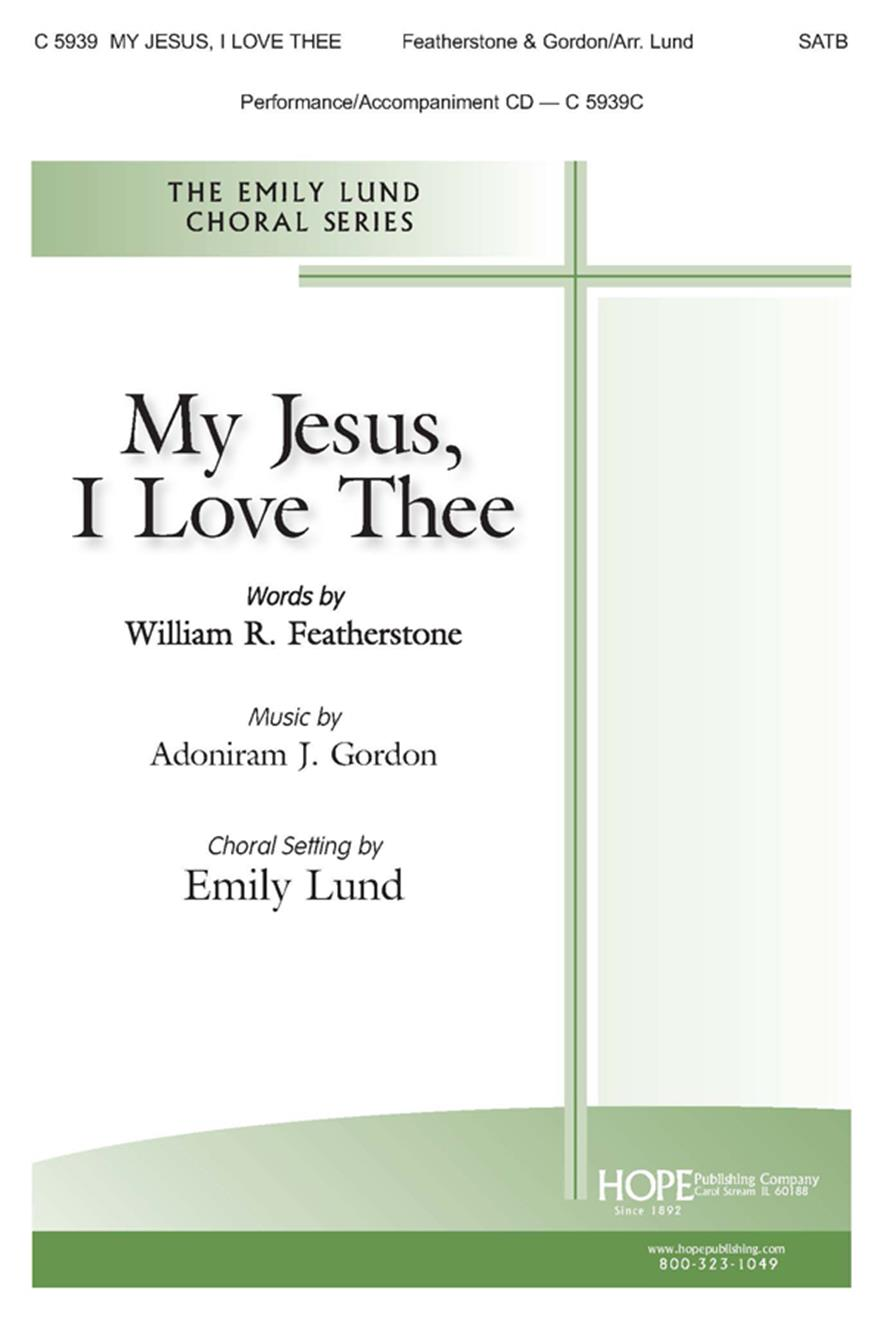My Jesus I Love Thee - SATB Cover Image