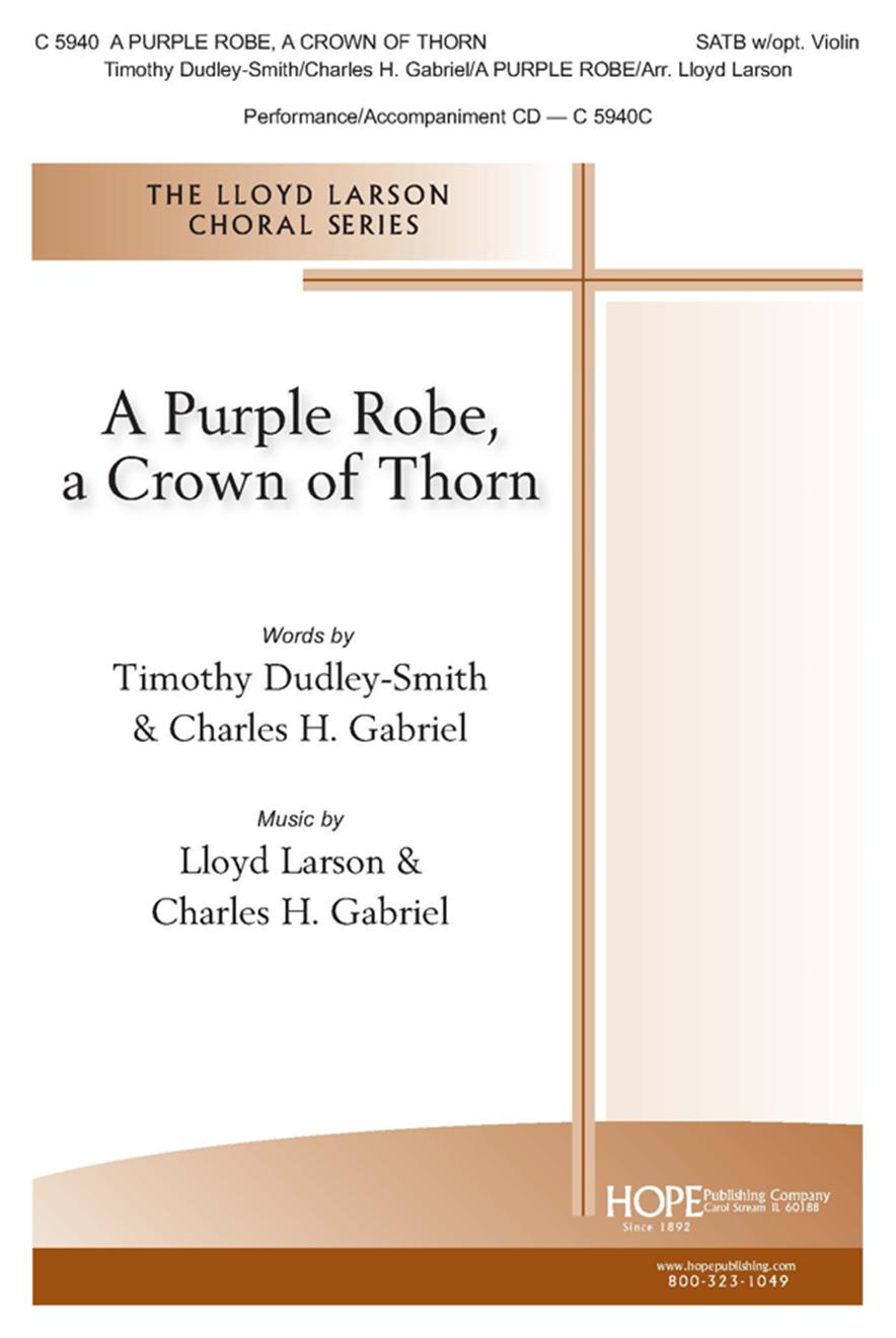 A Purple Robe a Crown of Thorn - SATB w-opt. Violin Cover Image