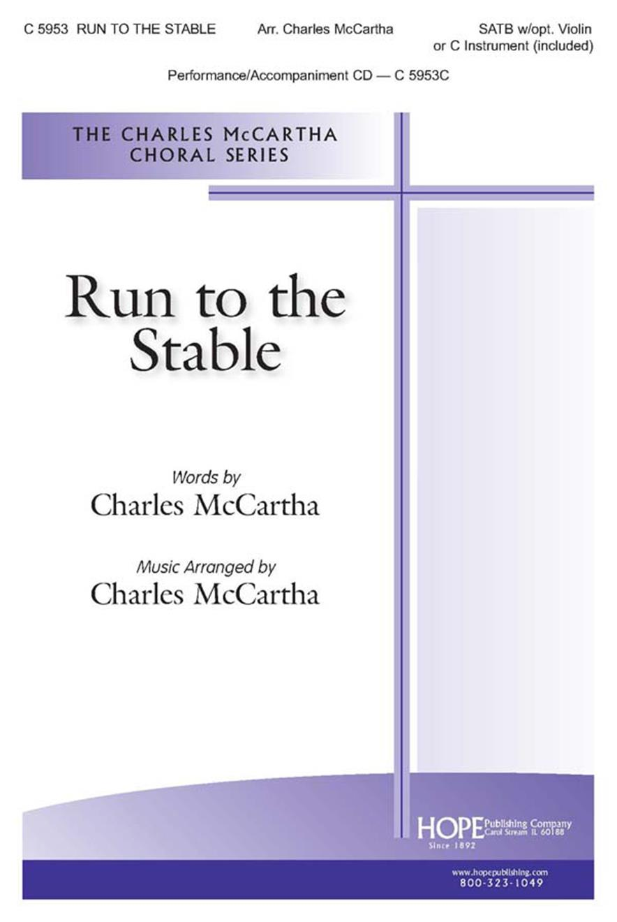 Run to the Stable - SATB w-opt. Violin or C Inst. (included) Cover Image