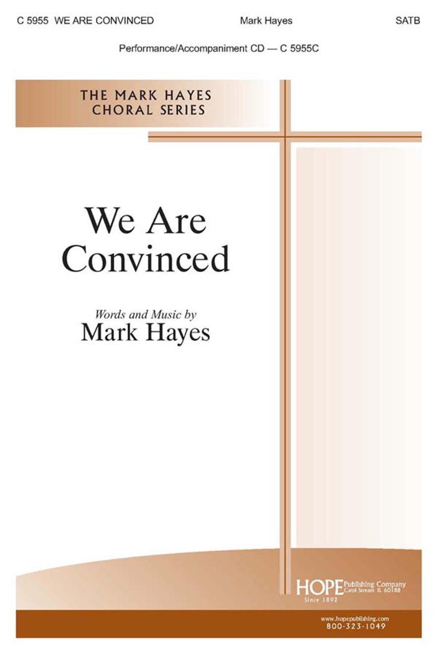 We Are Convinced - SATB Cover Image