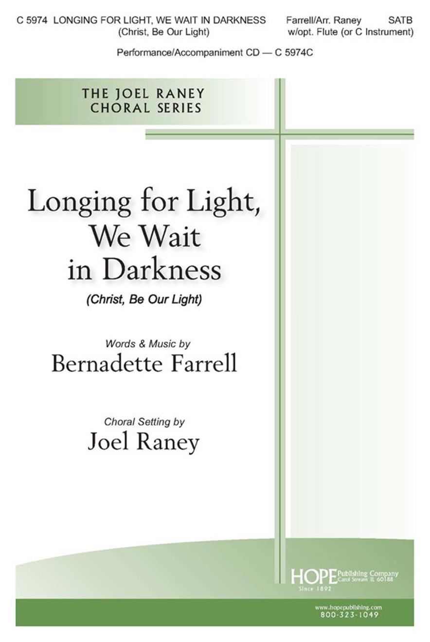 Longing for Light We Wait in Darkness - SATB w-opt. Flute (or C Instrument) (in Cover Image