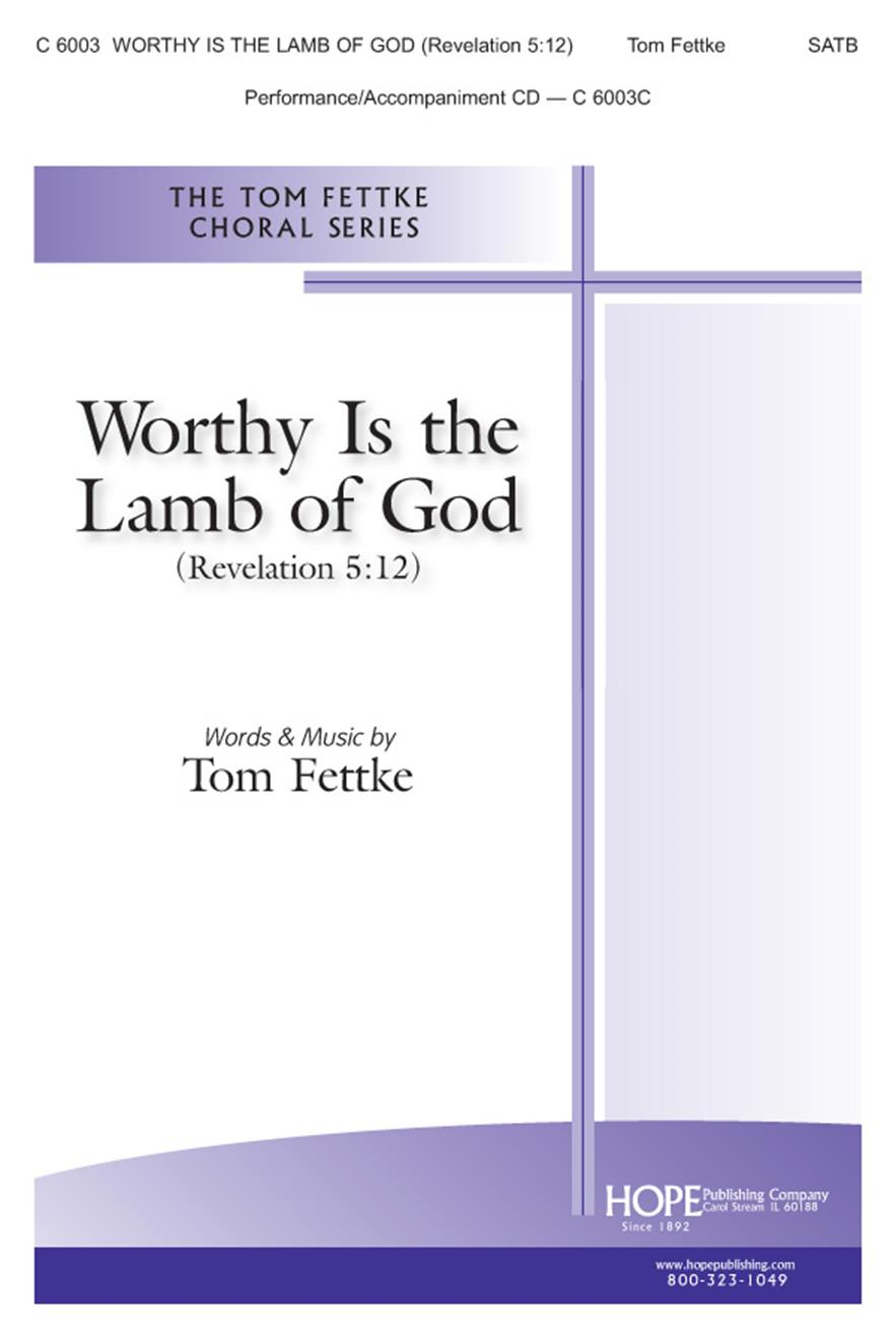 Worthy Is the Lamb of God (Revelation 5:12) - SATB Cover Image
