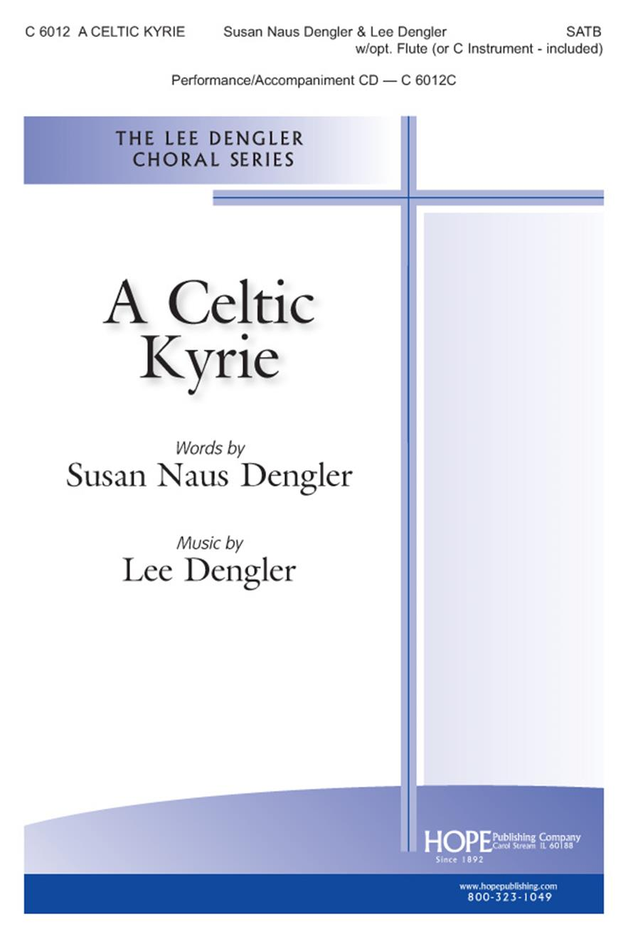 Celtic Kyrie A - SATB w-opt. Flute (or C Inst.) (included) Cover Image