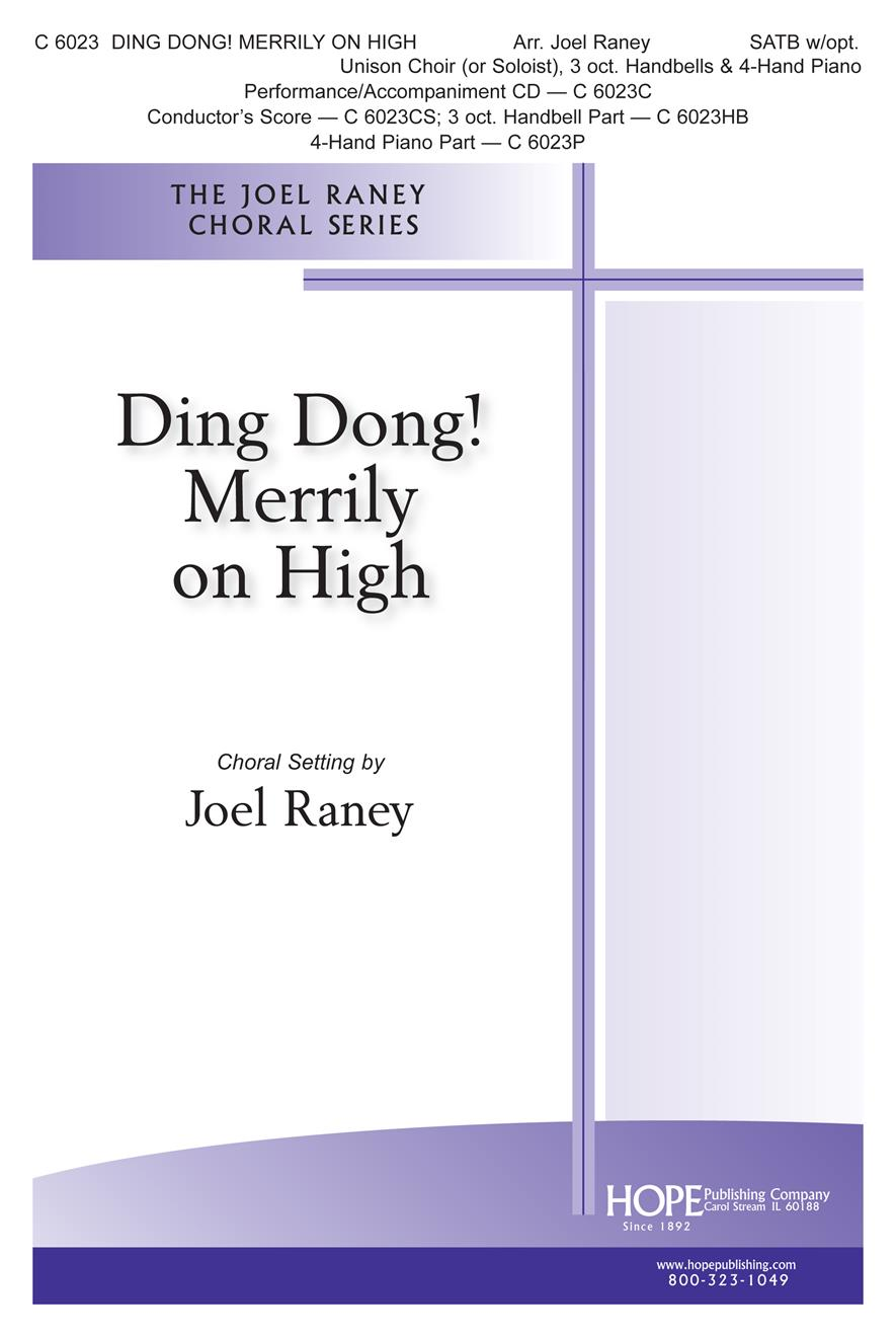 Ding Dong Merrily on High - SATB w-opt. Unison Choir Hanbells and 4-Hand Piano Cover Image