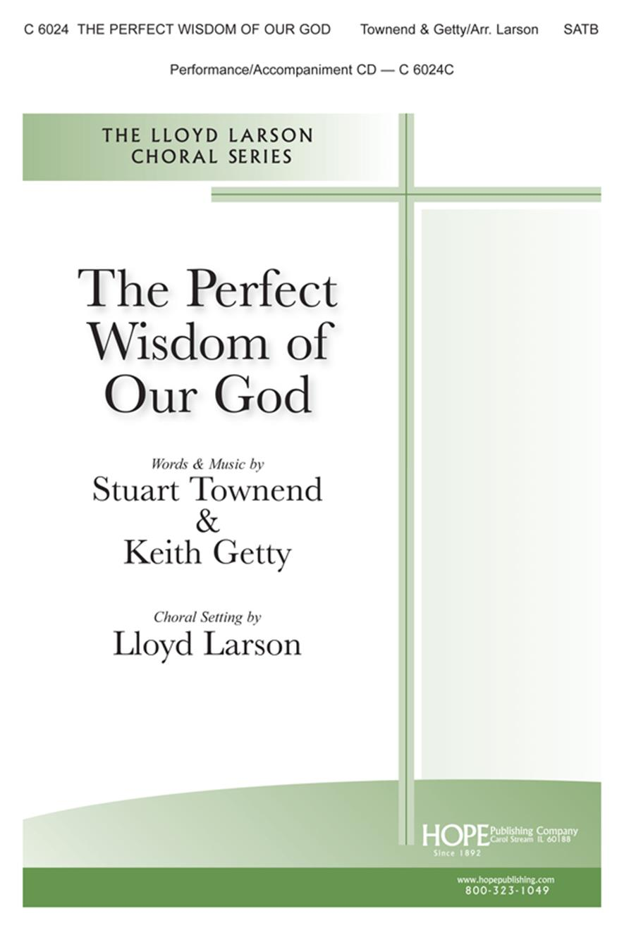 Perfect Wisdom of Our God The - SATB Cover Image
