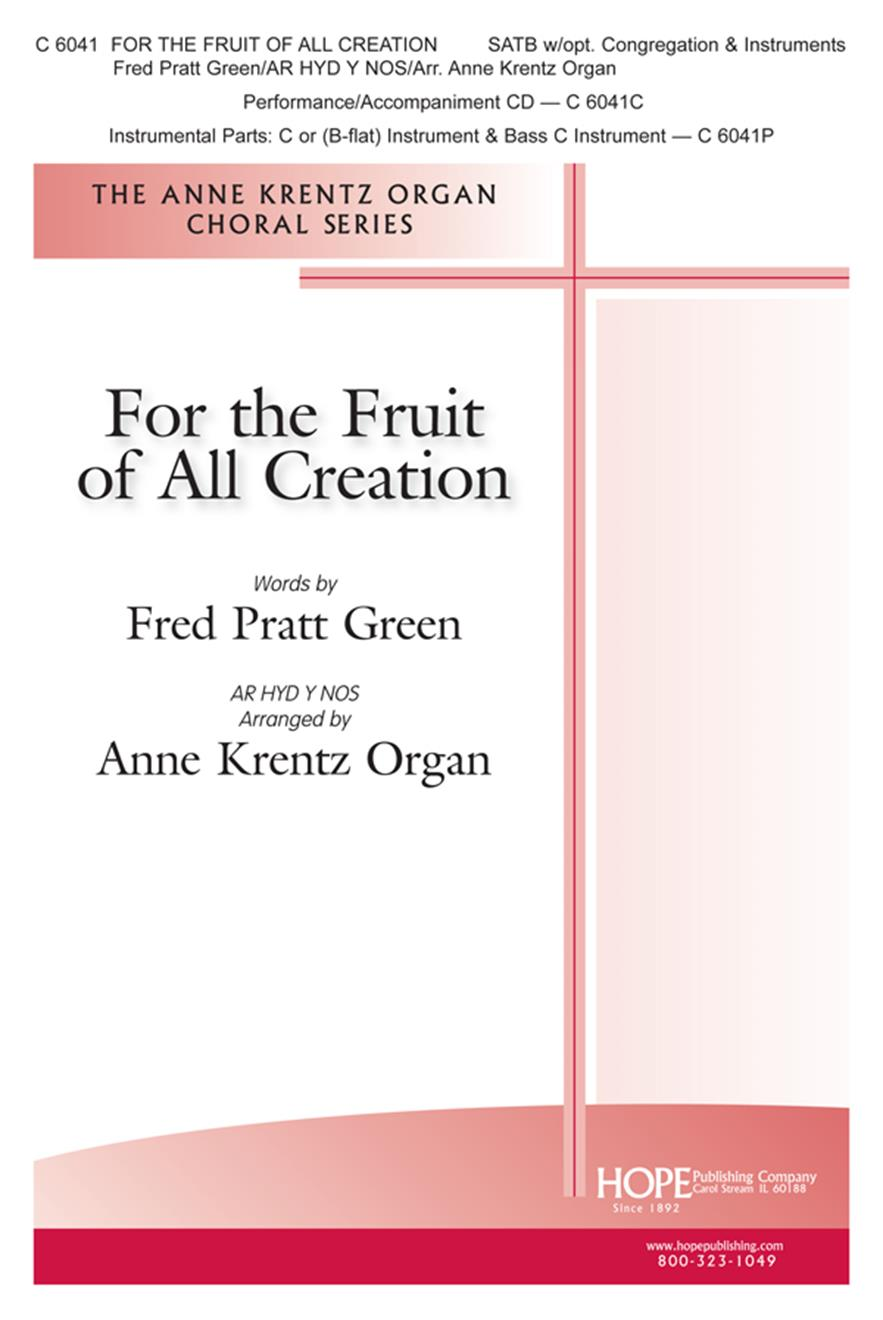 For the Fruit of All Creation - SATB w-opt. Instr. and Cong. Cover Image