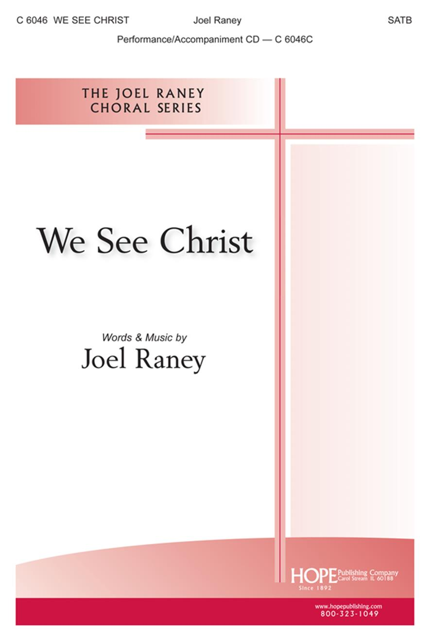 We See Christ - SATB Cover Image