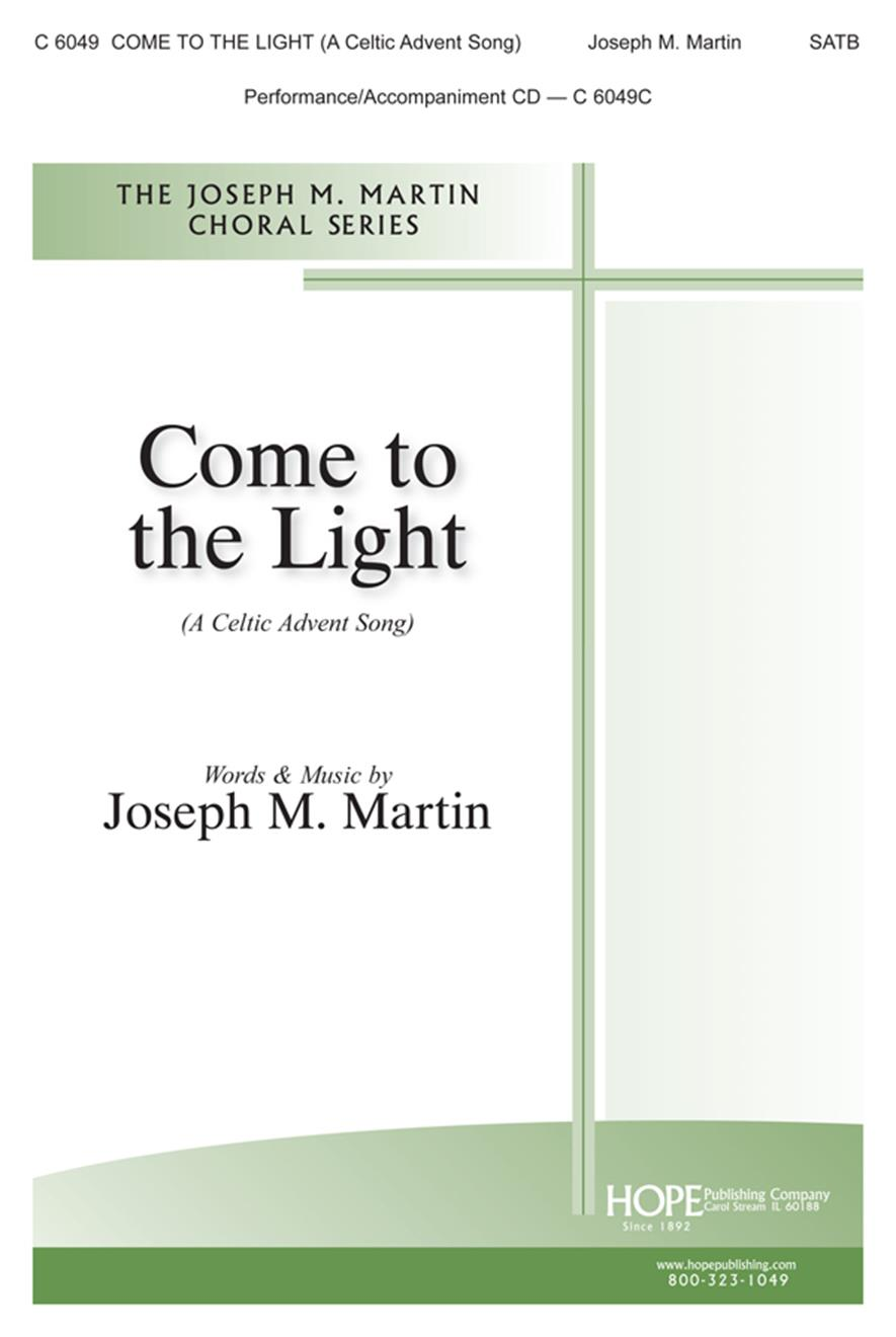 Come to the Light - SATB Cover Image