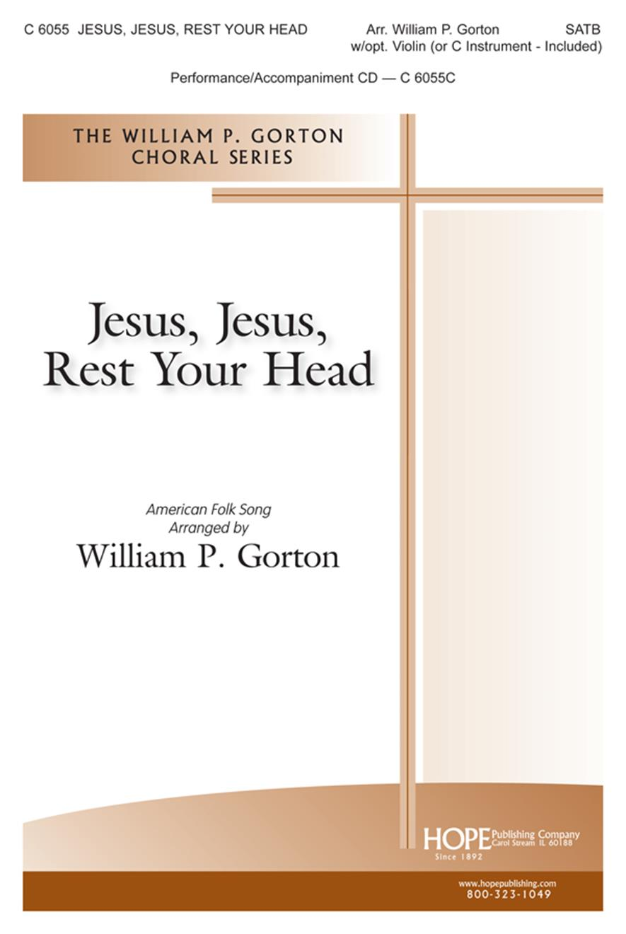 Jesus Jesus Rest Your Head - SATB w-opt. Violin (Included) Cover Image