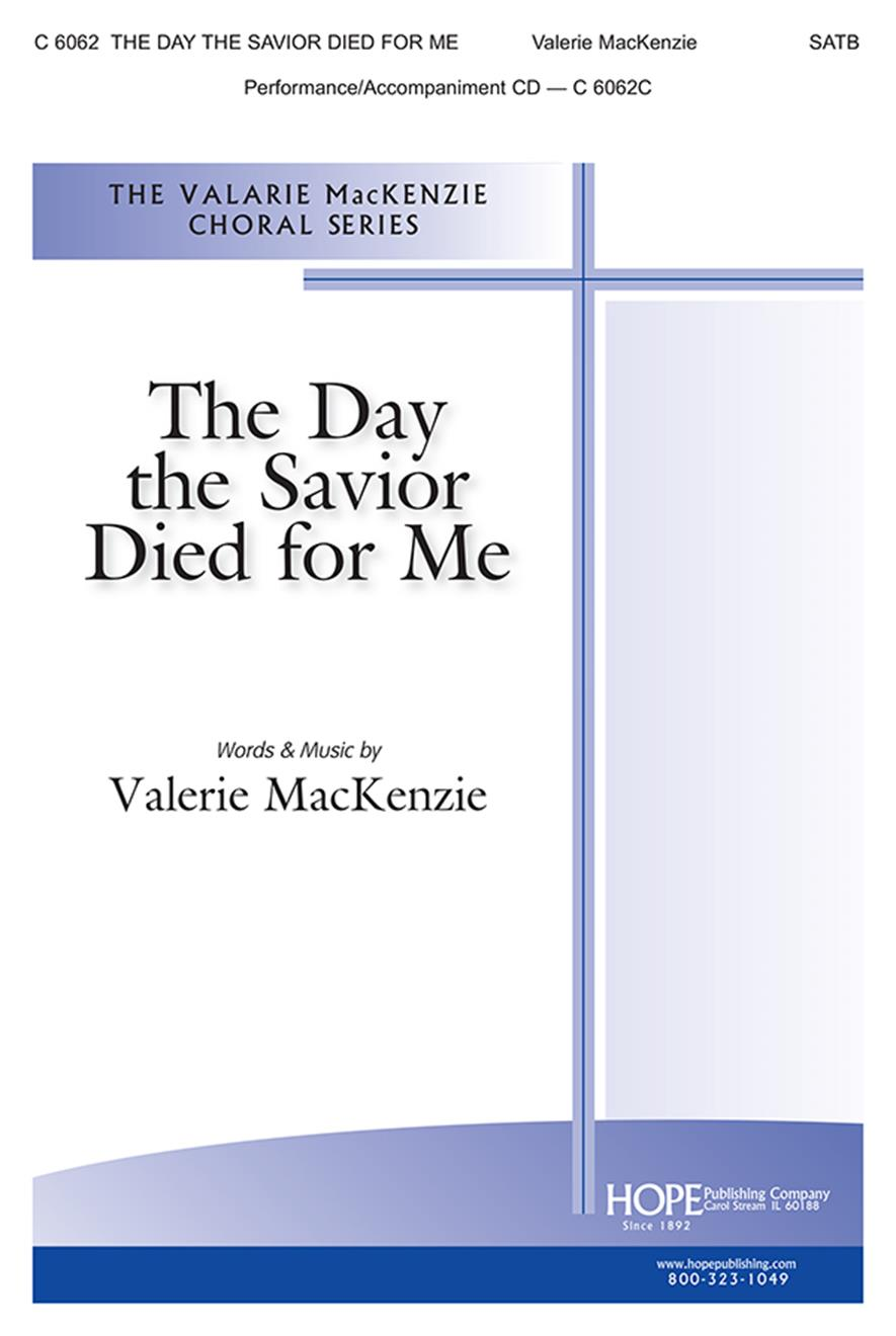 The Day the Savior Died for Me-SATB Cover Image