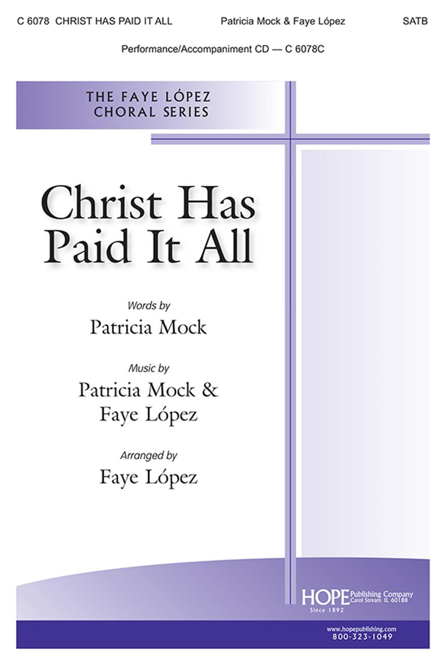 Christ Has Paid It All-SATB Cover Image