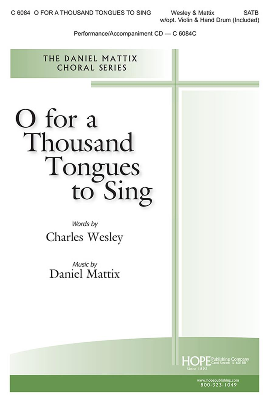 O For a Thousand Tongues to Sing - SATB w-opt. Violin and Hand Drum (included) Cover Image