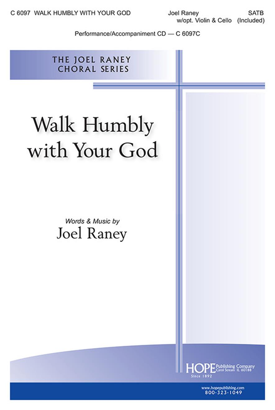 Walk Humbly with Your God - SATB w-opt. Violin and Cello (included) Cover Image