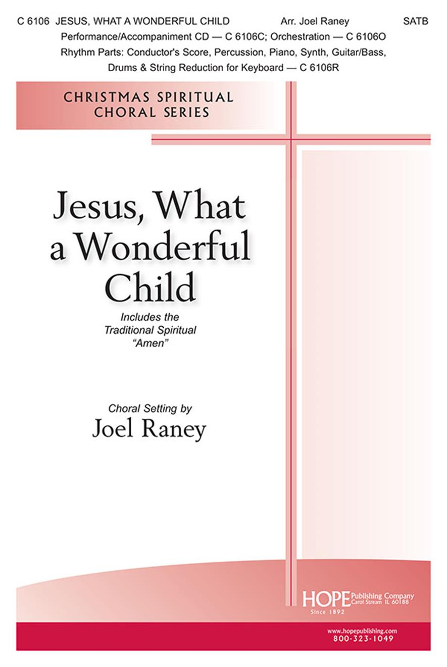 Jesus What a Wonderful Child w-Amen - SATB Cover Image