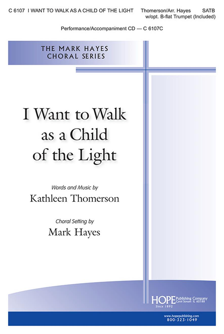 I Want to Walk as a Child of the Light - SATB Cover Image