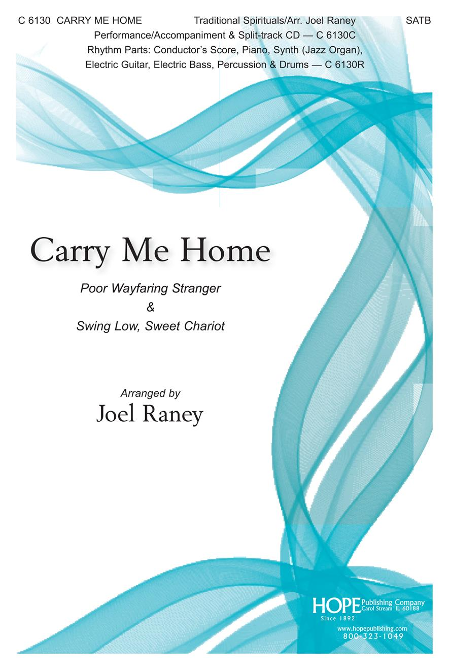 Carry Me Home - SATB Cover Image