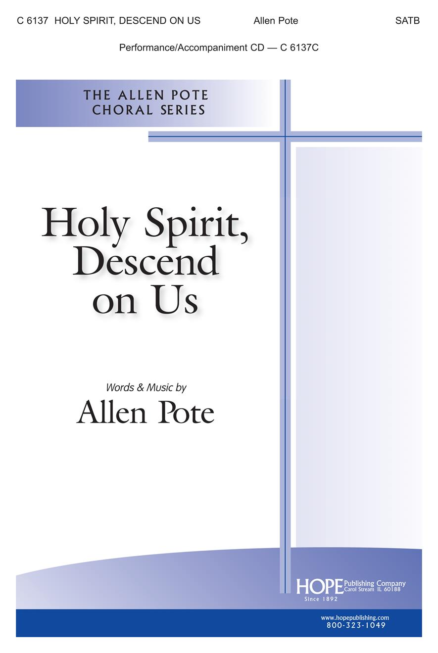 Holy Spirit Descend On Us - SATB Cover Image