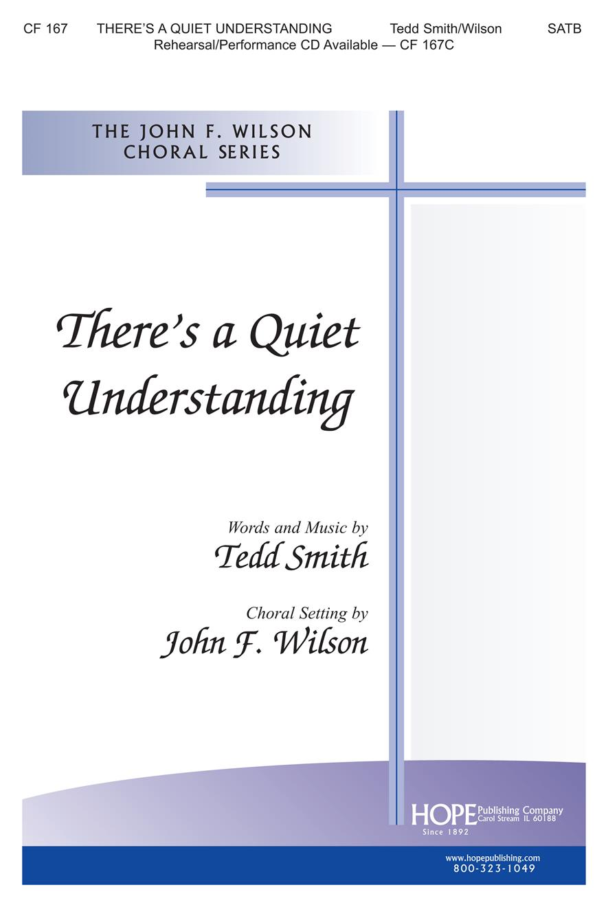 There's a Quiet Understanding - SATB Cover Image