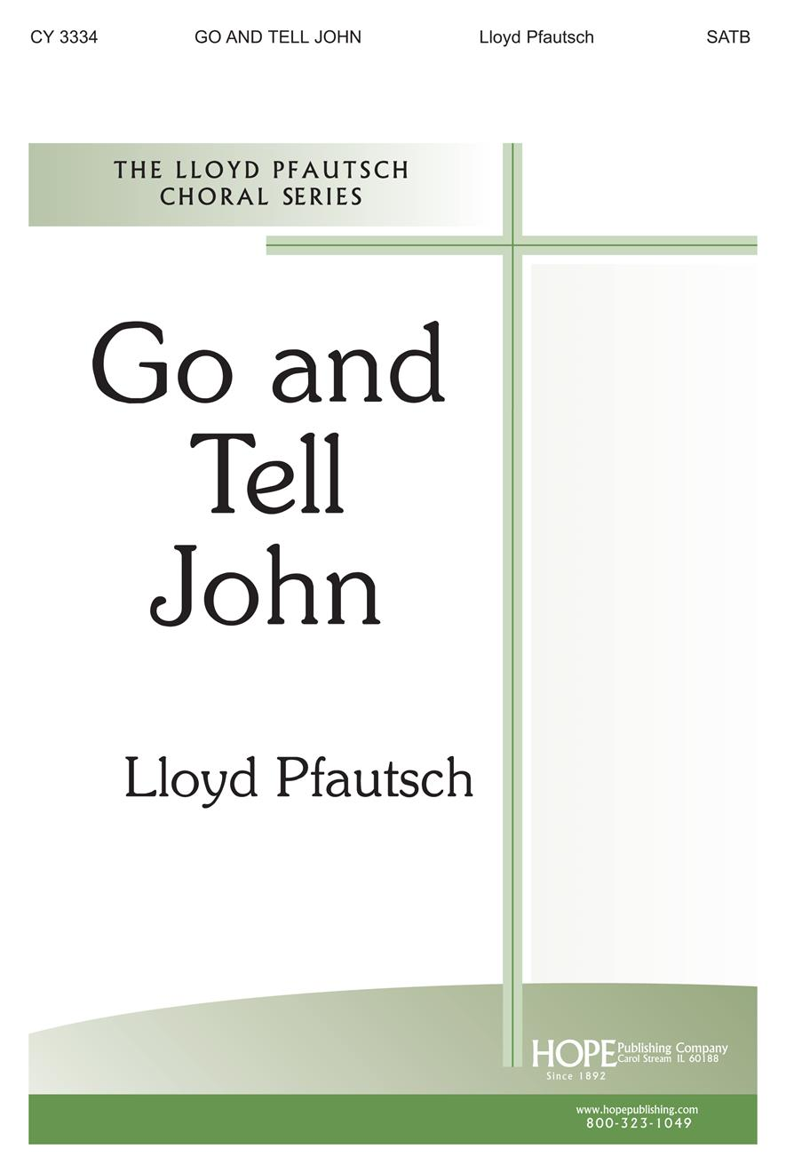 Go and Tell John - SATB Cover Image