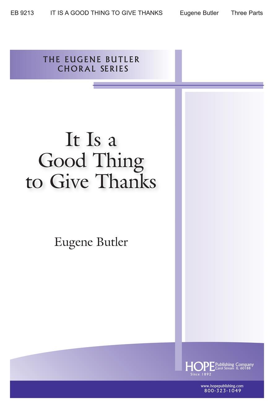 It Is a Good Thing to Give Thanks - Three-Part Cover Image