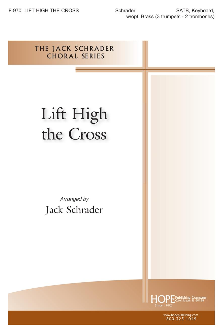 Lift High the Cross - SATB w-opt. Brass Cover Image