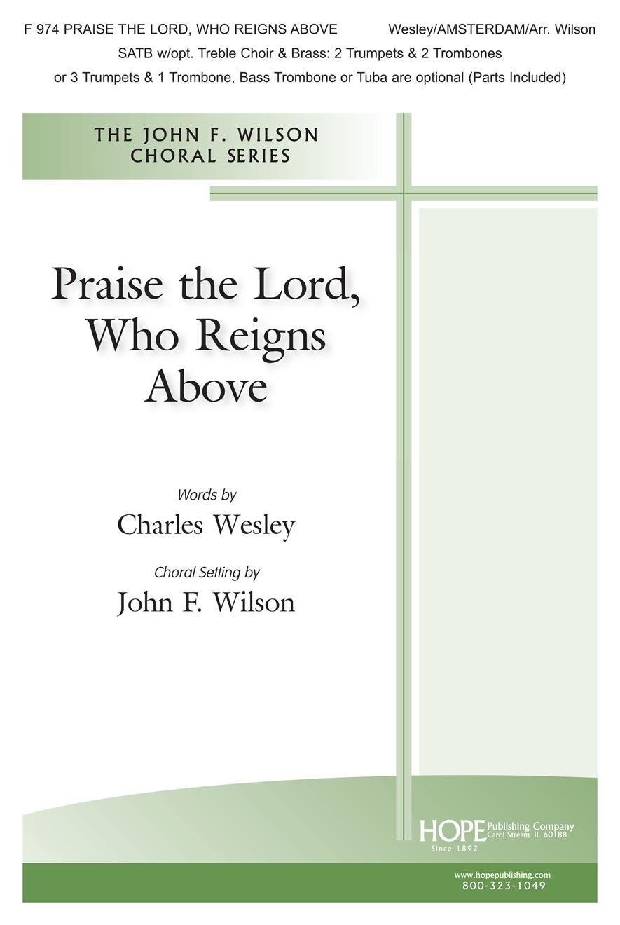 Praise the Lord Who Reigns Above - SATB Cover Image