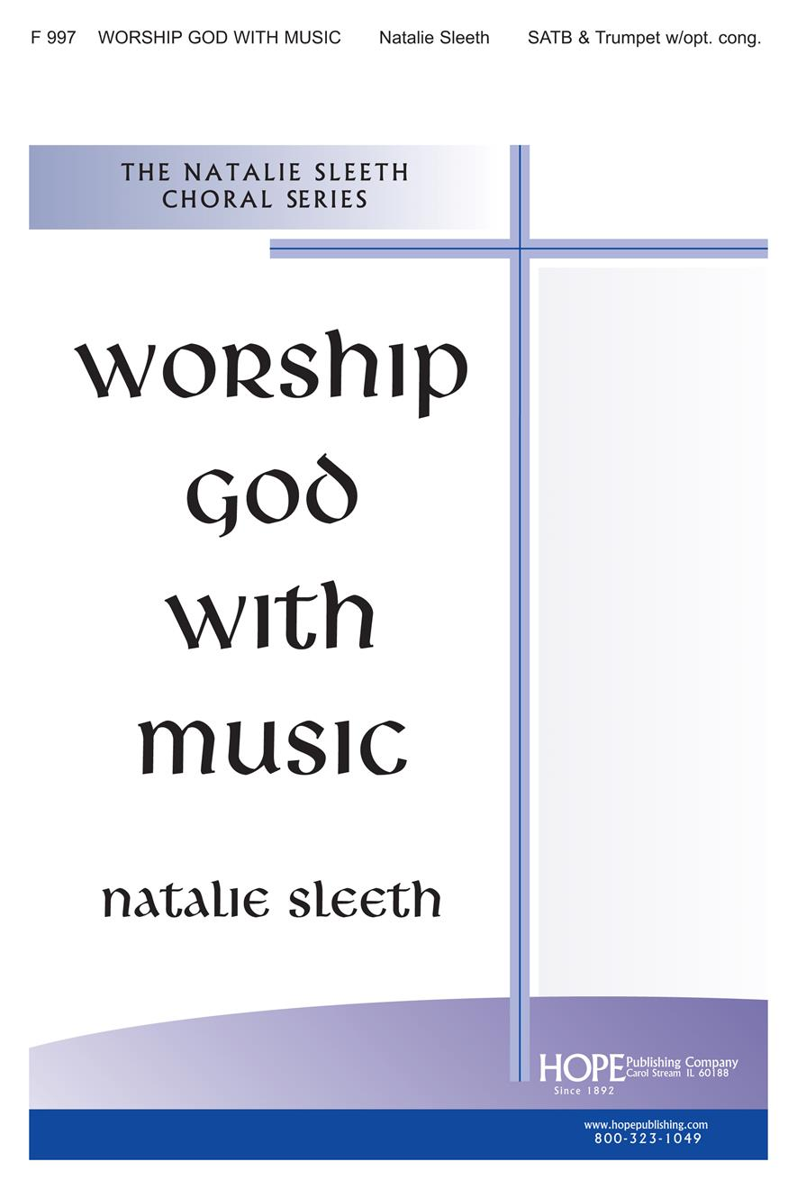 Worship God with Music - SATB and Trumpet Cover Image