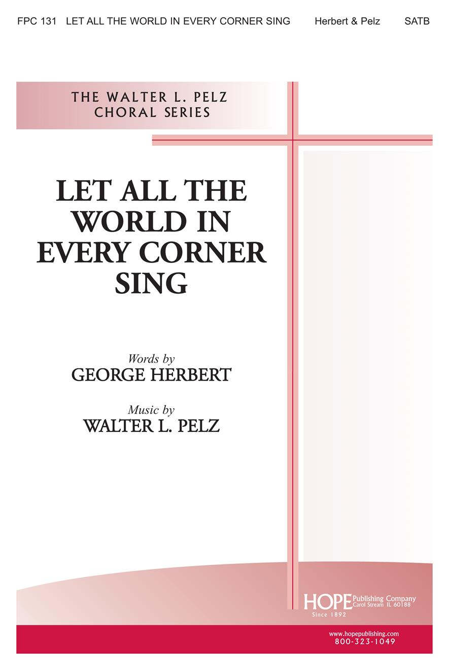Let All the World in Every Corner Sing - SATB Cover Image