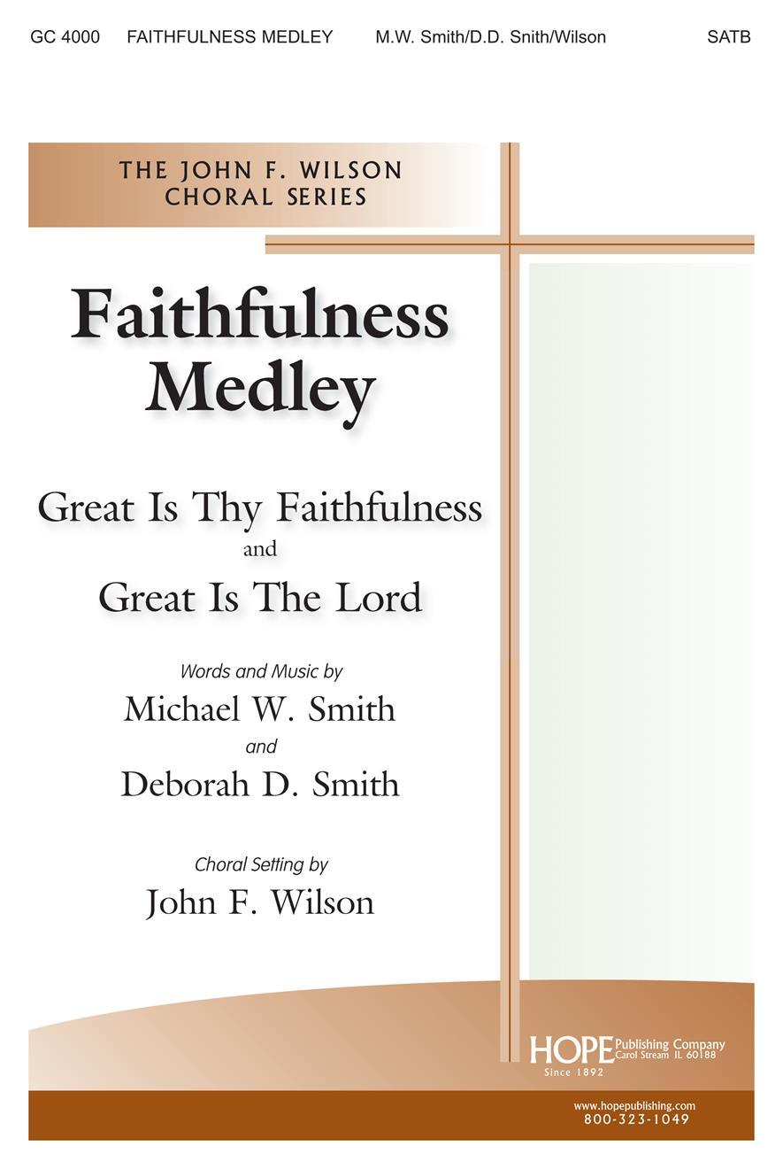 Faithfulness Medley - SATB Cover Image