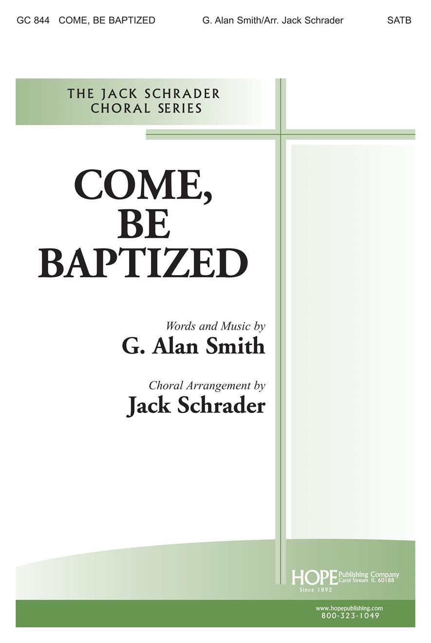 Come Be Baptized - SATB Cover Image