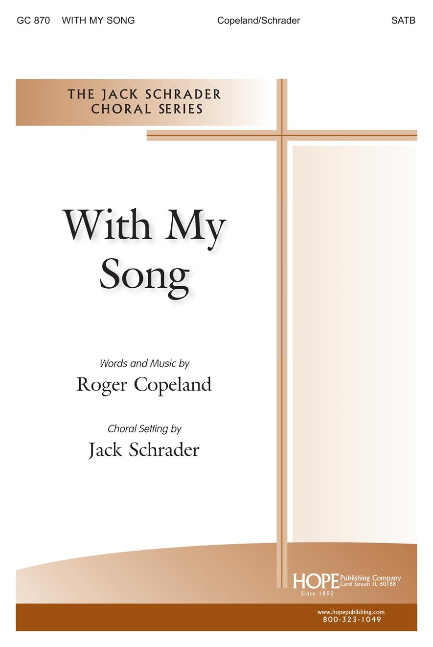 With My Song - SATB Cover Image