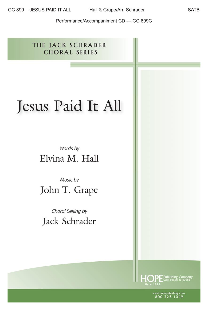Jesus Paid It All - SATB Cover Image