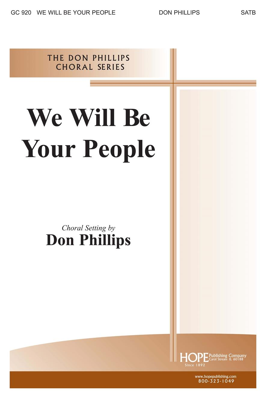 We Will Be Your People - SATB Cover Image