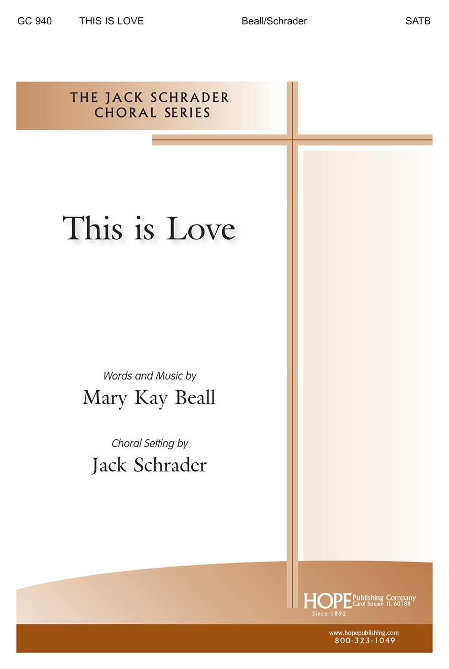 This Is Love - SATB Cover Image