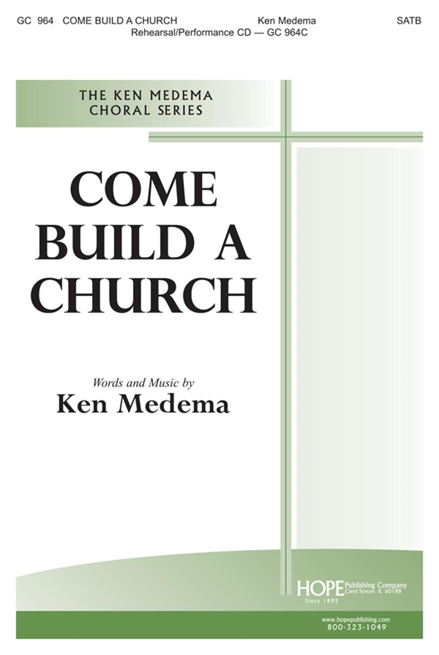 Come Build a Church - SATB Cover Image