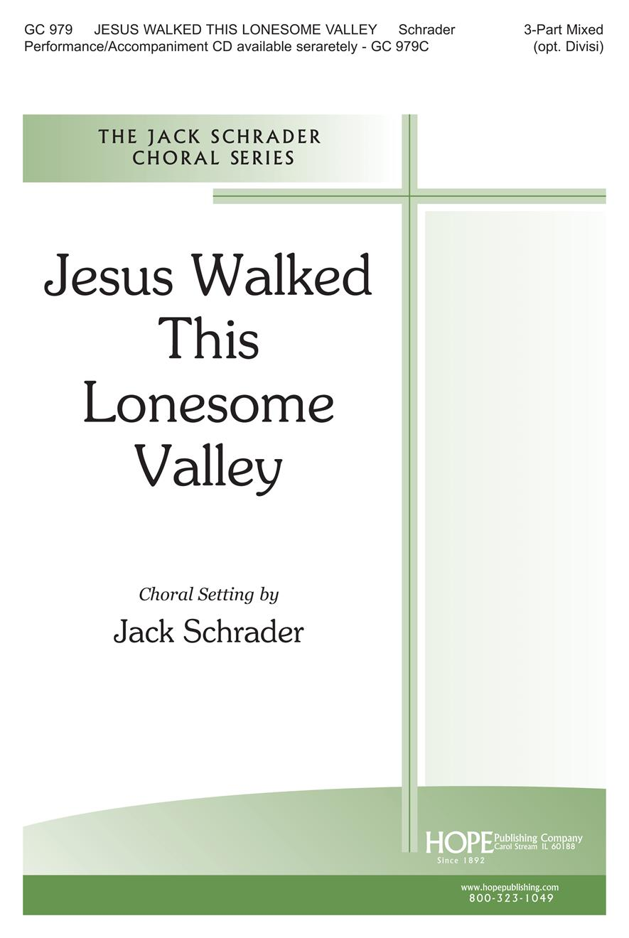 Jesus Walked this Lonesome Valley - Three-Part Mixed Cover Image